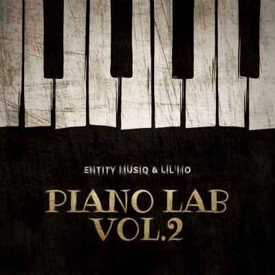 Entity MusiQ & Lil'Mo – Piano Lab Vol.2 Mix Mp3 download
