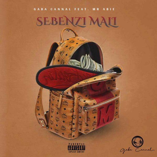 Gaba Cannal – Sebenzi Mali Ft. Mr Abie