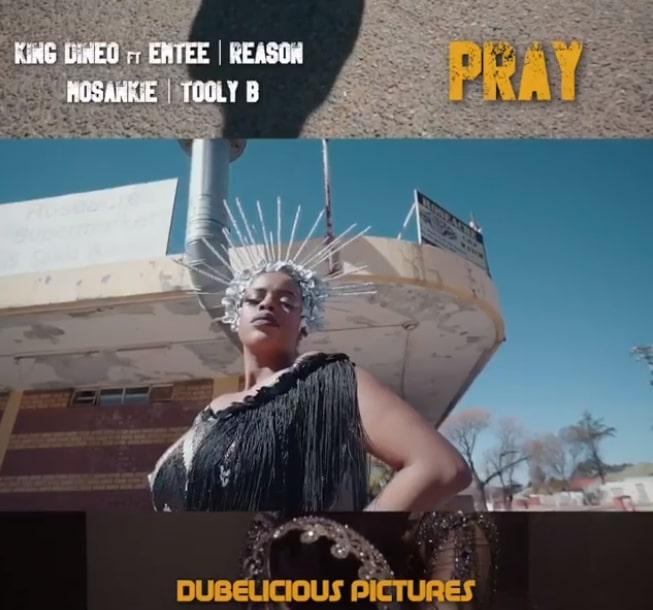 King Dineo – Pray Ft. Emtee, Reason, Mosankie & Tooly B Mp4 download