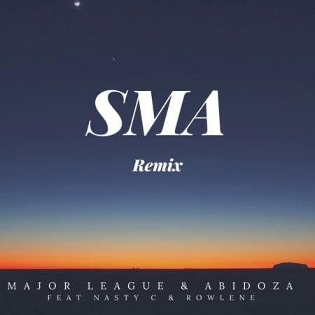 Major League & Abidoza – SMA (Amapiano remix) Ft. Nasty C
