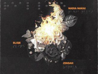 Nadia Nakai, Sliqe & Zingah – Real Life MP3 DOWNLOAD