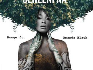 Rouge – Senzeni Na ft. Amanda Black