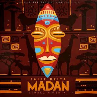 Salif Keita – Madan (Thakzin Remix)