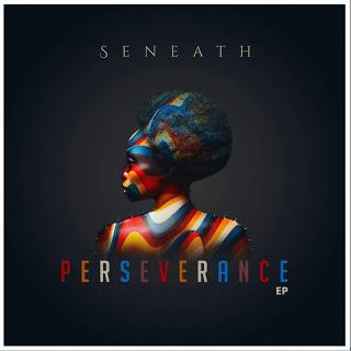 Seneath – Perseverance
