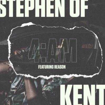 Stephen Of Kent – 4AM Ft. Reason Mp3 download