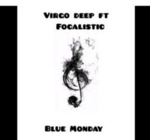 Vigro Deep – Blue Monday Ft. Focalistic Mp3 download
