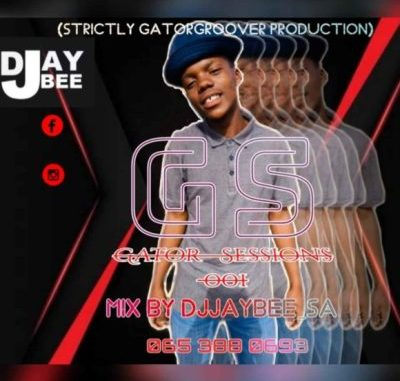 DJ JayBee SA – Gator Sessions #001 Mix (Strictly Gator Groover Production)