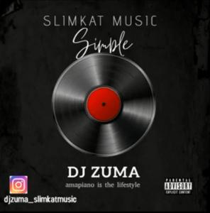 DJ ZUMA – Simple (Original Mix)