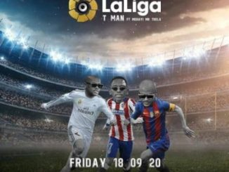 T-MAN – Laliga ft Mshayi & Mr Thela