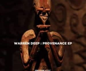 Warren Deep – Provenance (Original Mix) Mp3 download