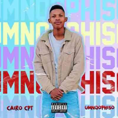Cairo Cpt – Umnqophiso mp3 download