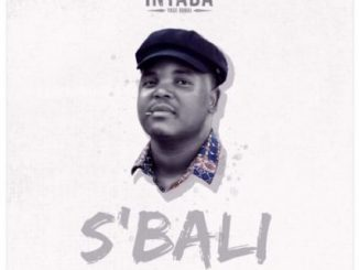 Intaba Yase Dubai – S'bali mp3 download