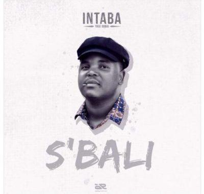 Intaba Yase Dubai – S'bali mp3 download