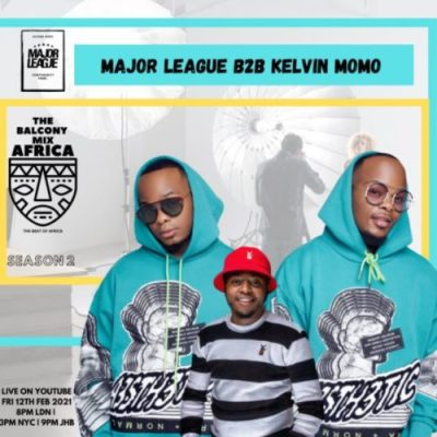 Major League & Kelvin Momo – Amapiano Live Balcony Mix B2B (S2 EP5) mp3 download