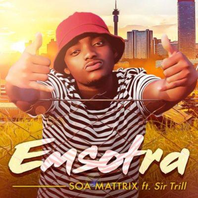 Soa Mattrix – Emsotra ft Sir Trill mp3 download