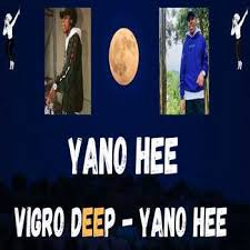Vigro Deep – Yano Hee (Amapiano Live Balcony Mix) mp3 download