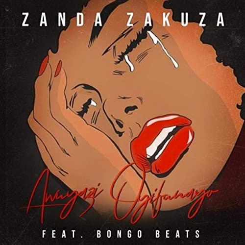 Zanda Zakuza - Awuyazi Oyifunayo Feat Bongo Beats Mp4 download