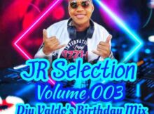 JR Souls – JR Selections Vol. 003 (Djy Valdo's Birthday Mix) mp3 download