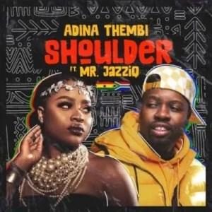 Adina - Shoulder ft Mr JazziQ mp3 download