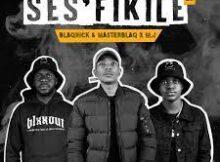 Blaqnick x MasterBlaq & M.J – Ses'fikile EP ep download