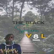 Gucci dedeejay – The Black sessions Vol8(100% production mix) mp3 download