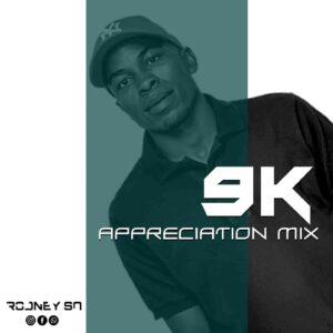 Rodney SA – 9K Appreciation Mix mp3 download