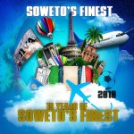 Download Zip : Soweto's Finest – 15 Years Of Soweto's Finest EP