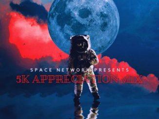 Space Network – 5K Appreciation Mix mp3 download